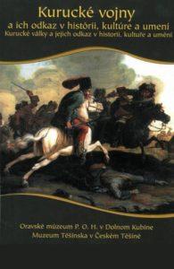 Kurucké vojny a ich odkaz v histórii, kultúre a umení